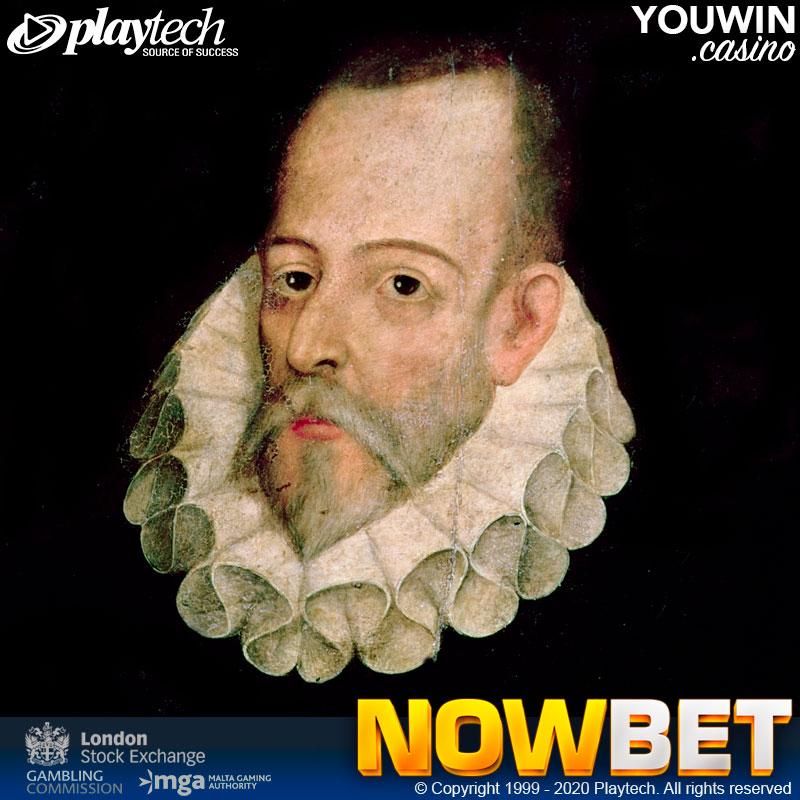 Miguel de Cervantes ในชีวิตจริงเป็นนักพนันตัวยง